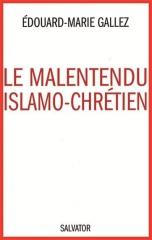 malentendu-islamo-chretien-repenser-le-dialogue.net.jpg